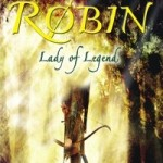 Robin: Lady of Legend - Learn More